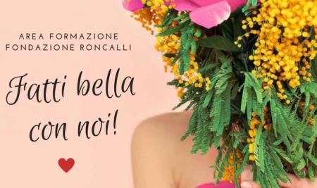 FATTI BELLA CON NOI! – Evento per la Festa della Donna